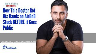 Gambar cover This Doctor Got His Hands on AirBnB Stock BEFORE it Goes Public