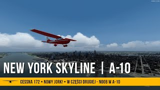 #62 - New York Skyline | Noob w A-10