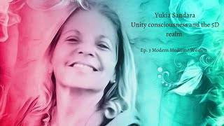 Yukia Sandara - the dawning of Unity Consciousness