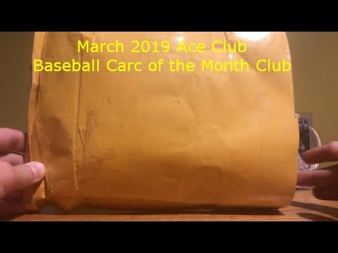 March 2019 Ace Club Baseball Card Of The Month Club Opening