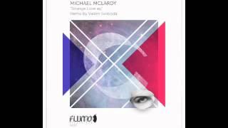 Michael McLardy - Strange Love (Vadim Svoboda Remix)