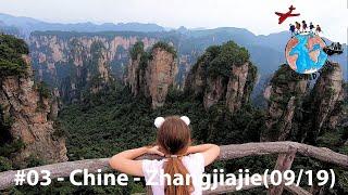TVGT🌍#03 - Chine - Zhangjiajie, Yangshuo