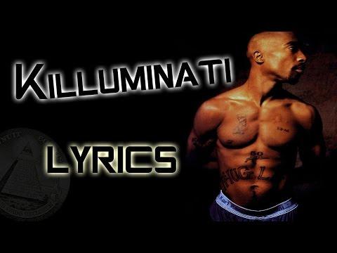 2pac - Killuminati | Lyrics