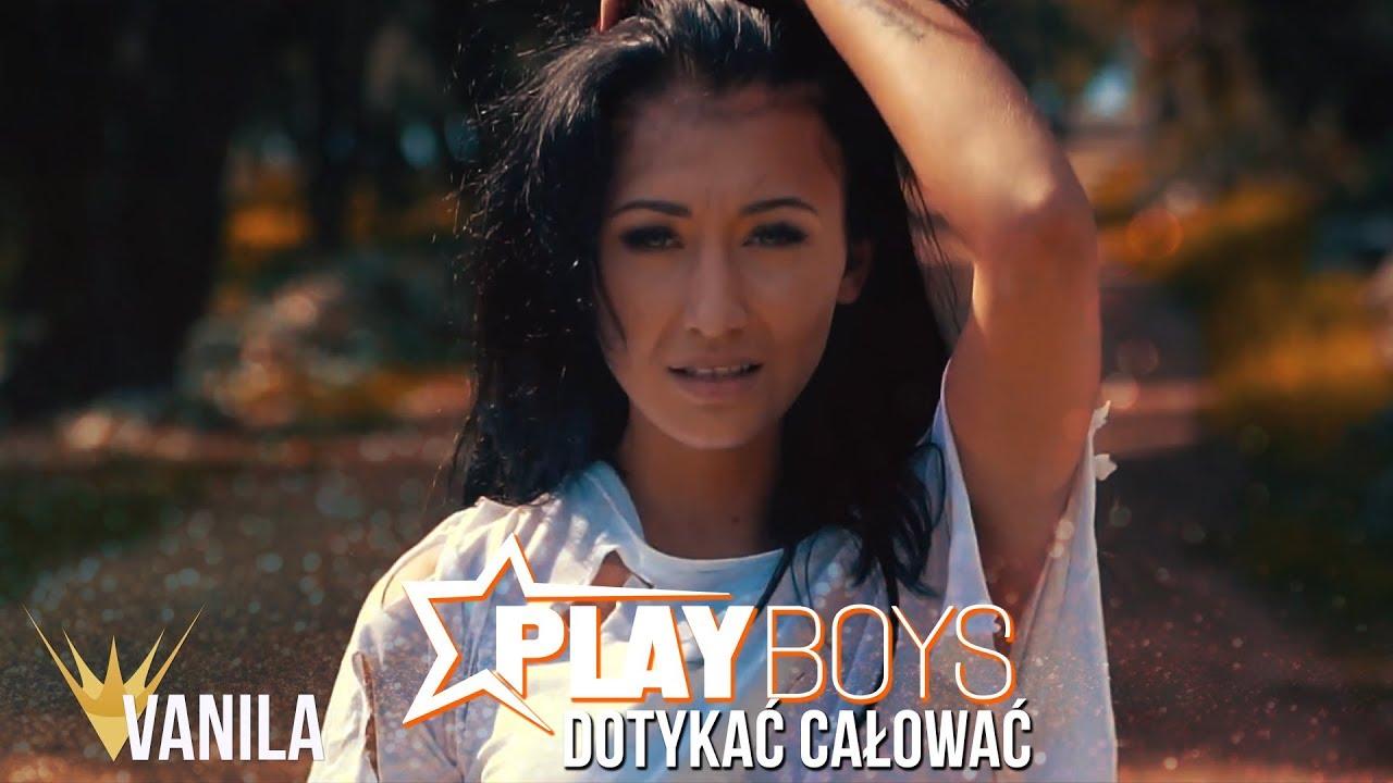 Playboys – Dotykać, Całować (Oficjalny teledysk) NOWOŚĆ 2018