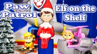 PAW PATROL Nickelodeon Paw Patrol Elf on the Shelf a Paw Patrol Video Parody