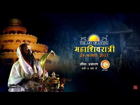 Mahashivratri 2017 with Gurudev Sri Sri Ravi Shankar | Live on Shraddha TV
