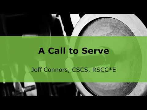 A Call to Serve, with Jeff Connors | NSCA.com