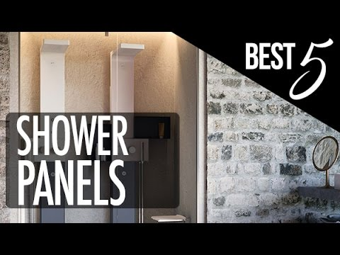 Five Best Shower Panels 2017 Stunningly Elegant To In Style