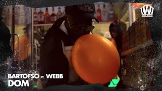 Bartofso feat. Webb -  Dom  (Prod. IliassOpDeBeat)