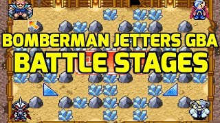 Bomberman Jetters Game Collection (GBA) - All Battle Stages