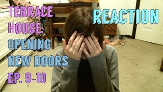 Terrace House: Opening New Doors Ep. 9-10 Reaction