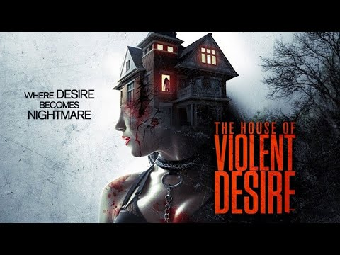 2019 Horror Movie In Kannada Dubbed || The House of Violent Desire || Full HD 1080p