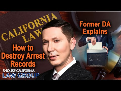 How to Destroy Arrest Records? (Former DA Explains)