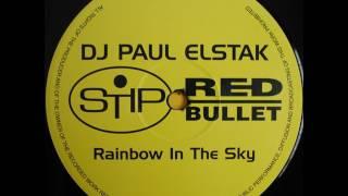 DJ Paul Elstak - Rainbow In The Sky (K&A's Extended Blast) 1995