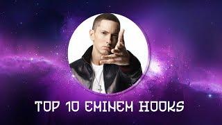 Top 10 Eminem hooks