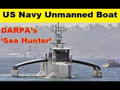 US Navy 'Sea Hunter' an Unmanned Boat for Anti-Submarine by DARPA