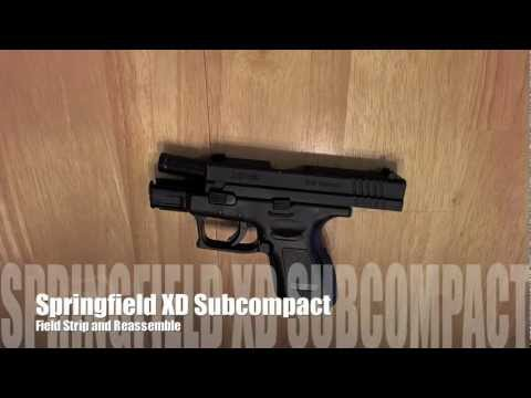 How to Field Strip a Springfield XD Subcompact