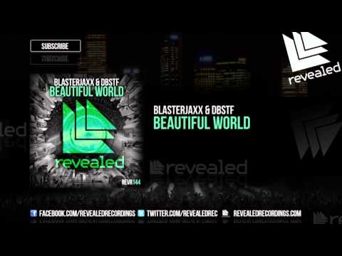 Blasterjaxx & DBSTF feat. Ryder - Beautiful World [OUT NOW!]