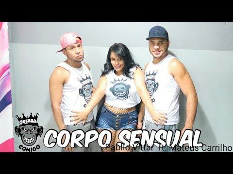 Corpo Sensual - Pabllo Vittar feat Mateus Carrilho COREOGRAFIA Vai passar mal