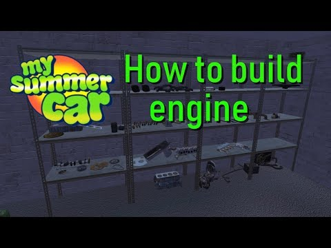 My Summer Car -  How To Build Engine
