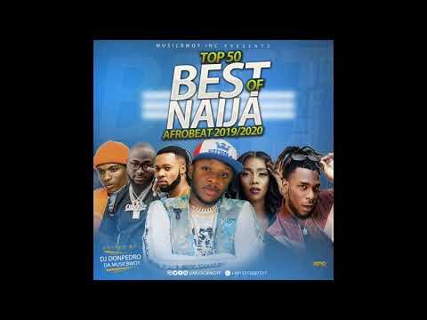 top-50-best-of-naija-hits-afrobeat-2019|2020-december-audio-mix-dj-donpedro-ft-wizkid|davido|tekno