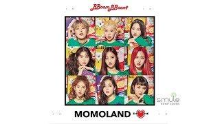 MOMOLAND (모모랜드) - Bboom Bboom (뿜뿜) Smule Kpop Cover Sing Karaoke by Rihany96