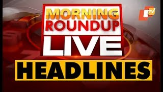 10 AM Headlines 25 January 2020  OdishaTV