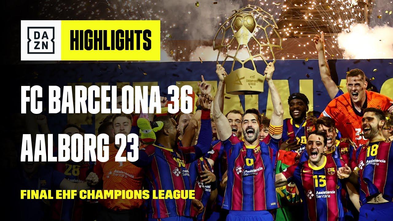 FC Barcelona 36-23 Aalborg| Highlights Final EHF Champions League 2021