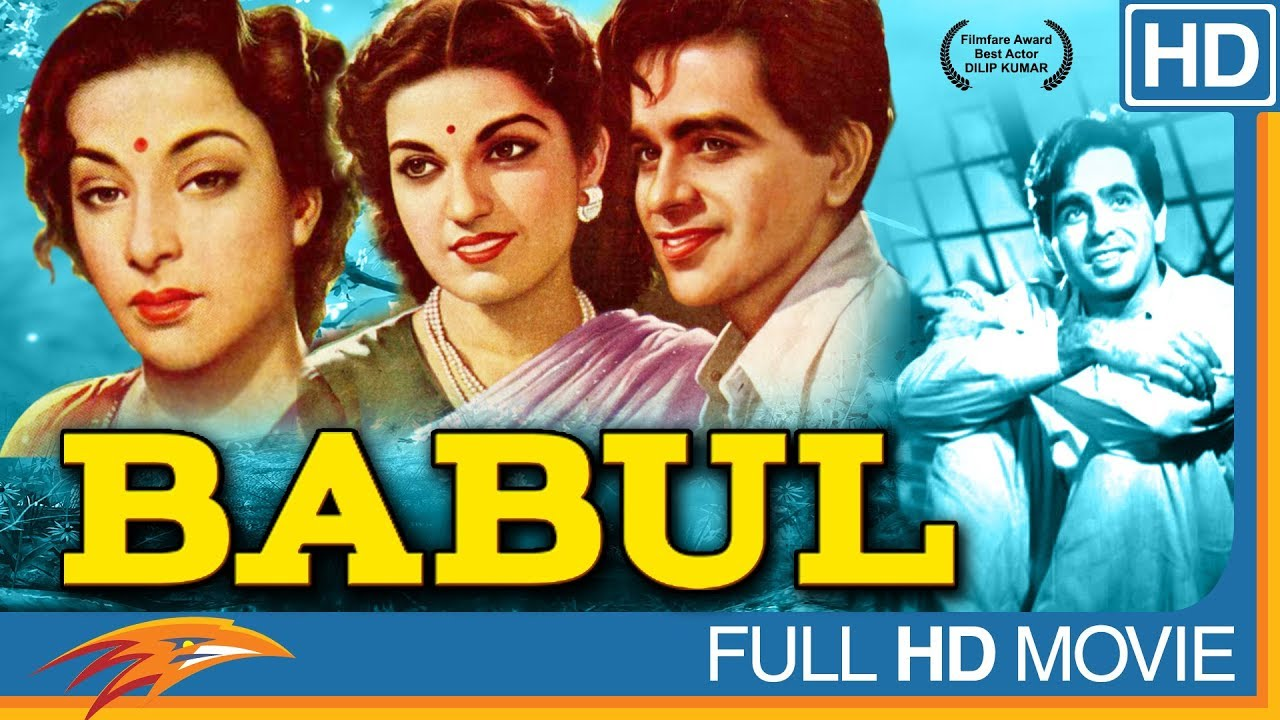 Babul Hindi Full Movie HD || Dilip Kumar, Munawar Sultana, Nargis || Eagle Hindi Movies