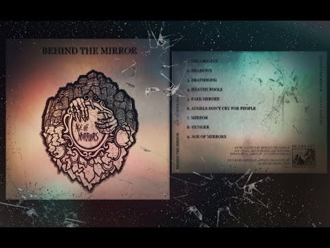 Behind the Mirror | Age of Mirrors | FULL ALBUM 2017