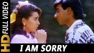 I Am Sorry | Mukul Agarwal, Alka Yagnik | Sangram 1993 Songs| Ajay Devgn, Karishma Kapoor