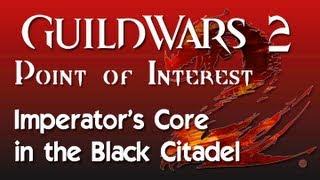 Guild Wars 2 - Imperator's Core POIs (Citadel Stockade, Various Tribune Quarters, etc.)