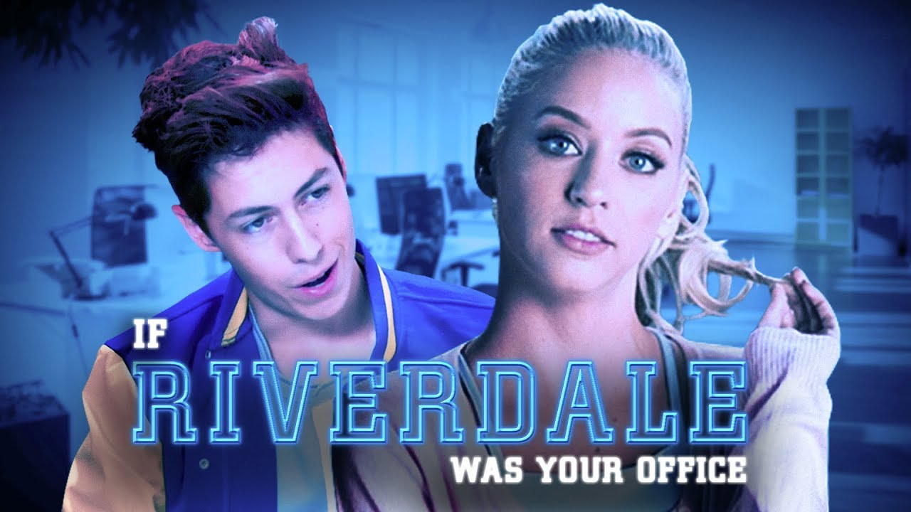 if-riverdale-was-your-office