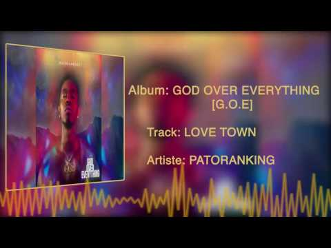 Patoranking - Love Town [Official Audio]