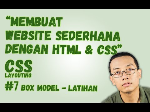 CSS Layouting - #7 Box Model : Membuat Website Sederhana