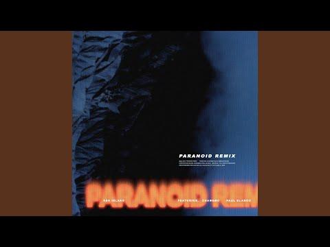 Paranoid Remix (Feat. CHANGMO & Paul Blanco)