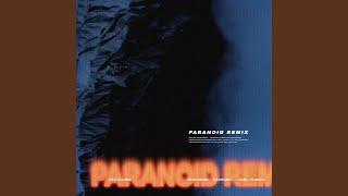 Provided to by genie music paranoid remix (feat. changmo & paul blanco) · ash island ℗ corpo...
