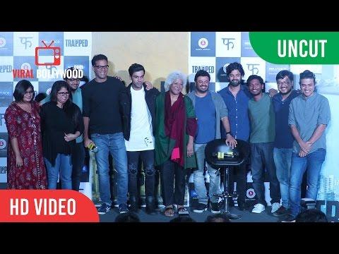 UNCUT - Trapped Movie Trailer Launch | Rajkummar Rao | Vikramaditya Motwane | Viralbollywood