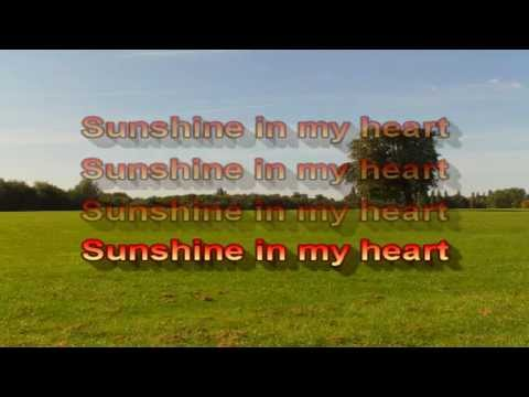 Sunshine in my Heart (With lyrics)