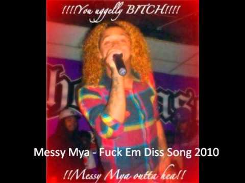 Messy Mya | Fuck Em Diss Song 2010