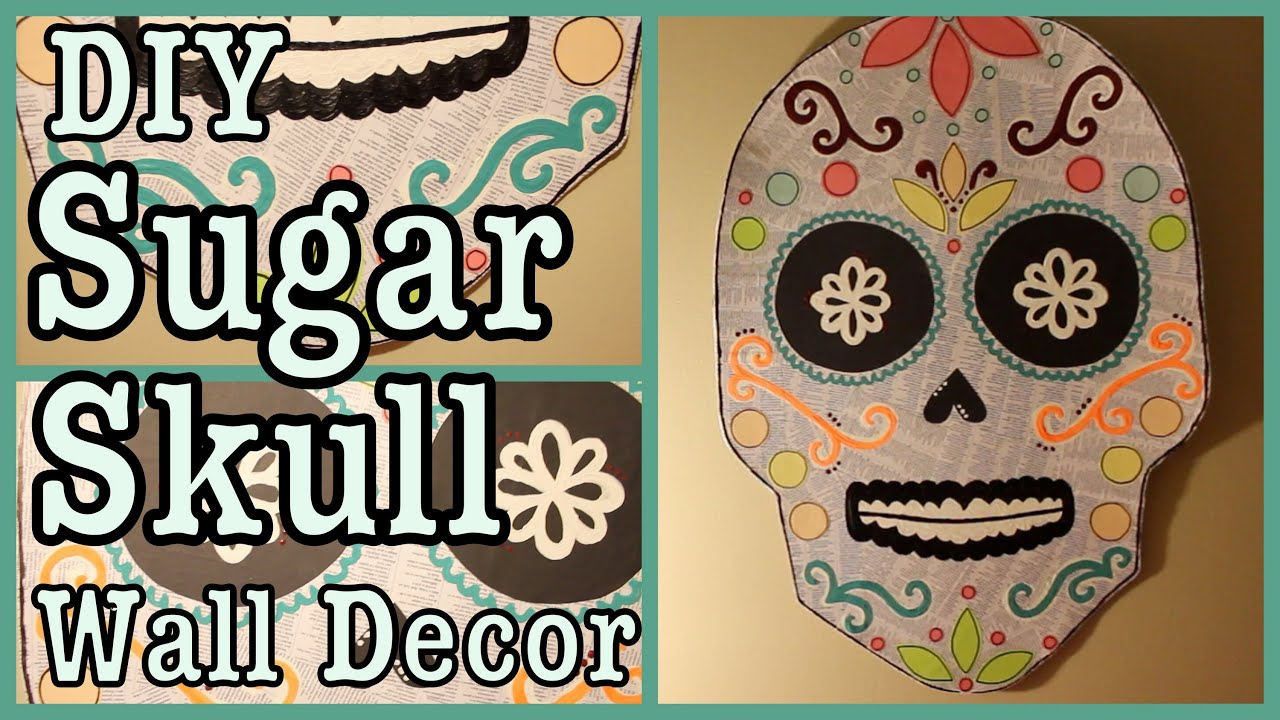 DIY: Sugar Skull Wall Decor - YouTube