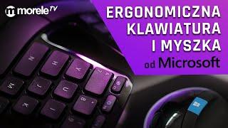 Ergonomiczna klawiatura i myszka od Microsoft - czy to działa?