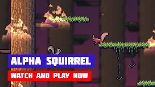 Alpha Squirrel · Game · Gameplay