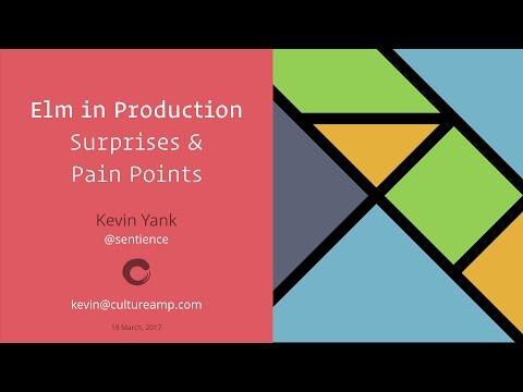 Elm in Production: Surprises & Pain Points