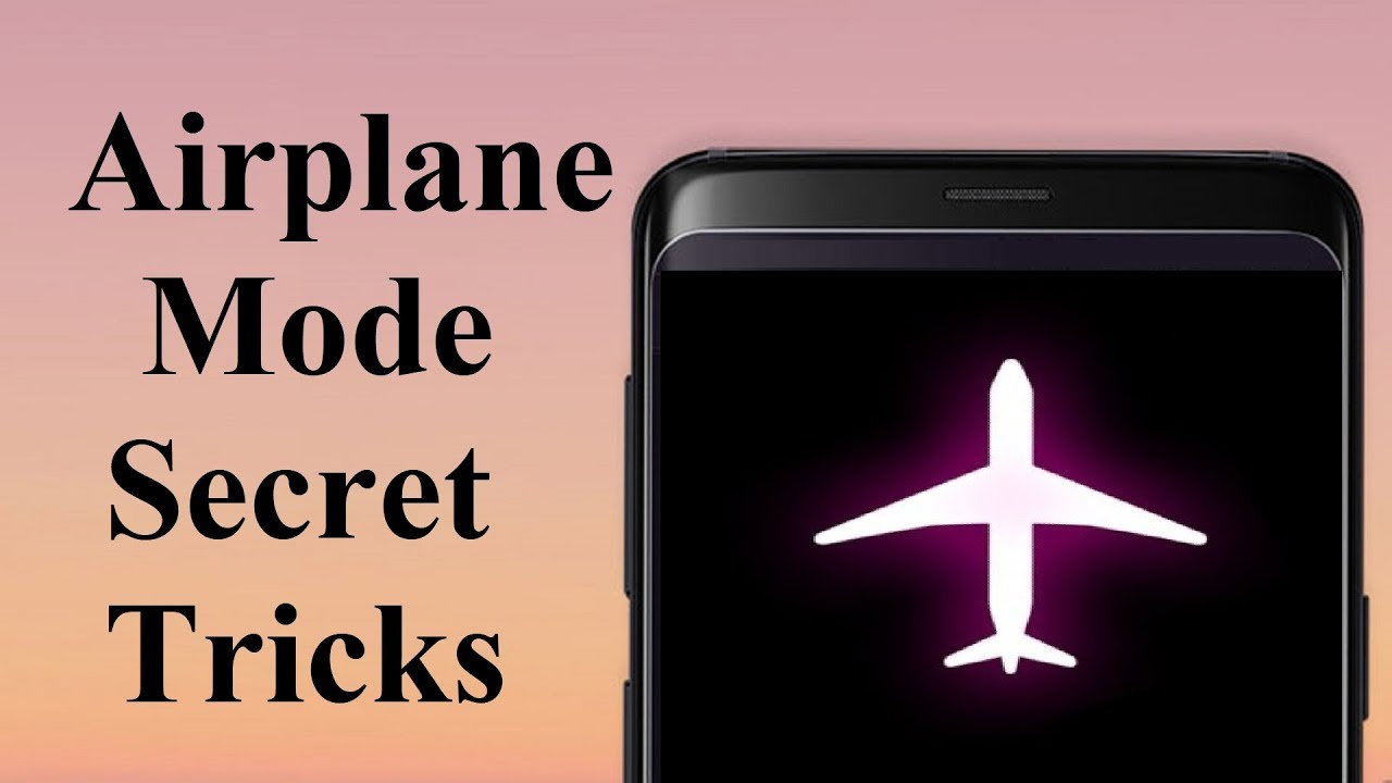 Airplane Mode Secret Tricks You Must Know Youtube