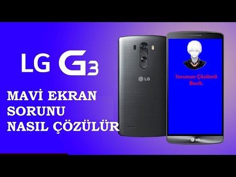 LGG3 - Mavi Ekran Nasıl Çözülür? Blue Screen