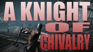 A Knight of Chivalry