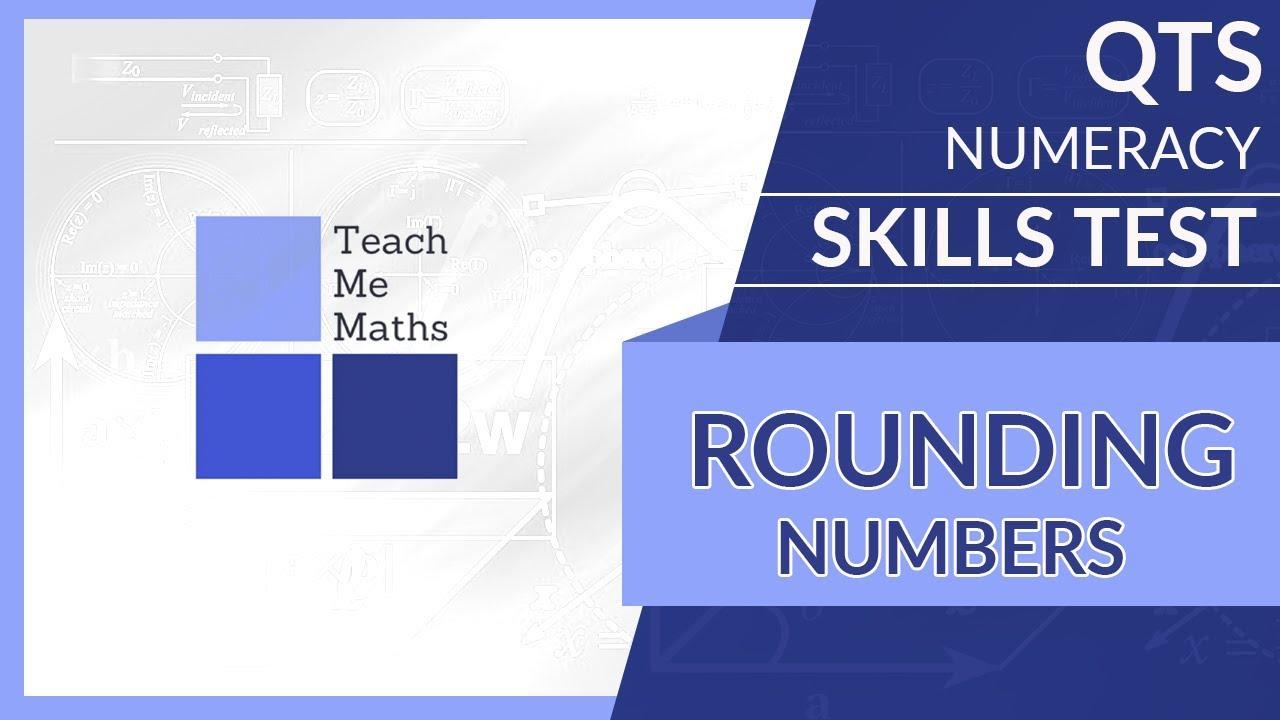QTS numeracy skills test - Rounding - YouTube