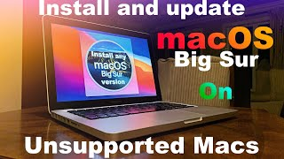 How to install and update macOS Big Sur to the latest version on an Unsupported Mac (easiest way)