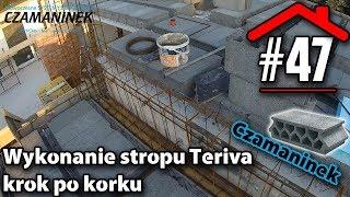 """#47 Wykonanie stropu Teriva """"Czamaninek"""" krok po kroku - Budowa domu na płycie fundamentowej samemu"""